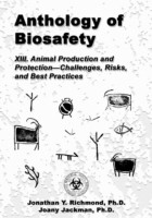 Anthology of Biosafety XIII: Animal Production and Protection – Challenges, Risks, and Best Practices