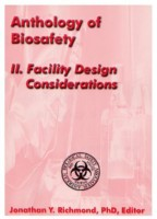 Anthology of Biosafety II: Facility Design Considerations