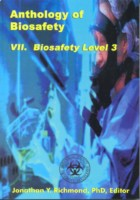 Anthology of Biosafety VII: Biosafety Level 3