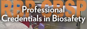 Professional Credentials in Biosafety