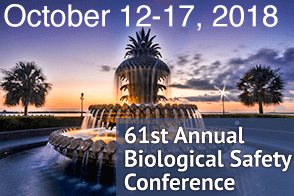 The 61st Annual Biological Safety Conference, Oct. 12-17, 2018, Charleston, SC